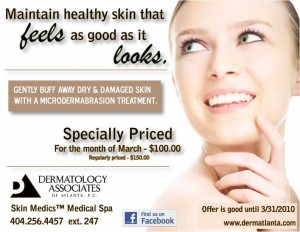 Dermatology Associates of Atlanta's Skin Medics™ Medical Spa offers March special on microdermabrasion treatments