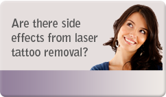 are there side effects from laser tattoo removal