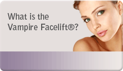 What is the Vampire Facelift®
