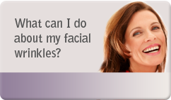 What can be done about facial wrinkles