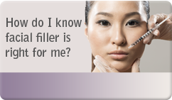 how do i know which facial filler is right for me