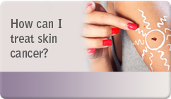 How can I treat skin cancer
