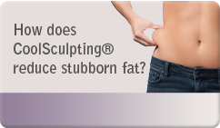 How does CoolSculpting® reduce stubborn fat