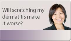 will scratching my dermatitis make it worse