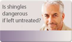 is shingles dangerous if left untreated