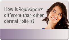 How is Rejuvapen® different than other dermal rollers